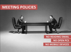 Meeting Policy- no technology open